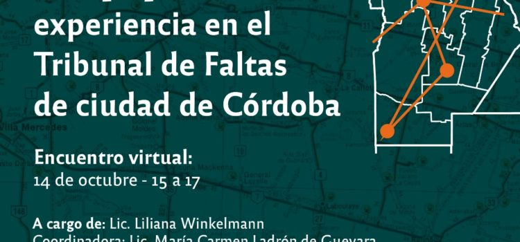 """Conversatorio:  """"Despapelización: experiencia en el Tribunal de Faltas de la ciudad de Córdoba"""""""