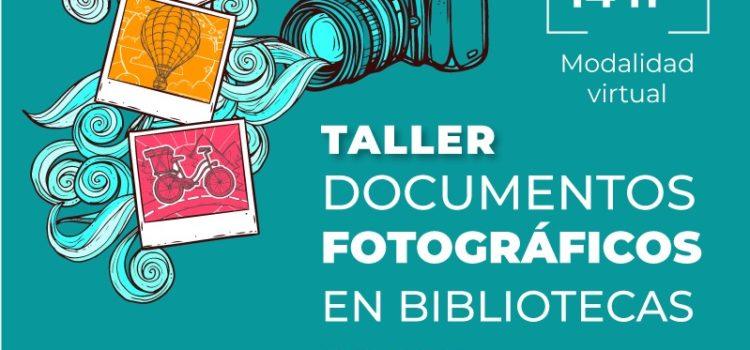 Taller Documentos Fotográficos en Bibliotecas – 6º Encuentro de Egresados