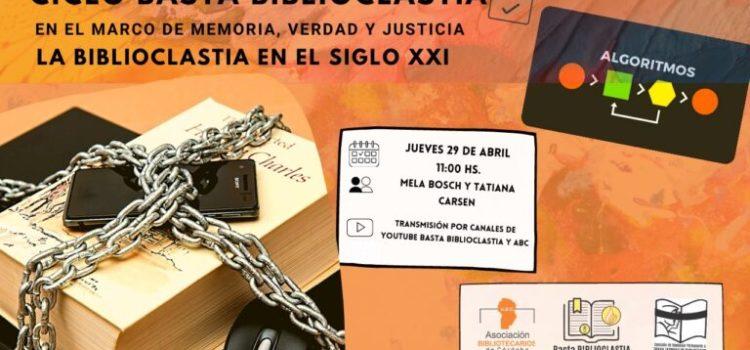 """Ciclo Basta Biblioclastia: en el marco de """"Memoria, Verdad y Justicia"""" 3° Encuentro: Libros que muerden: una colección en tránsito"""