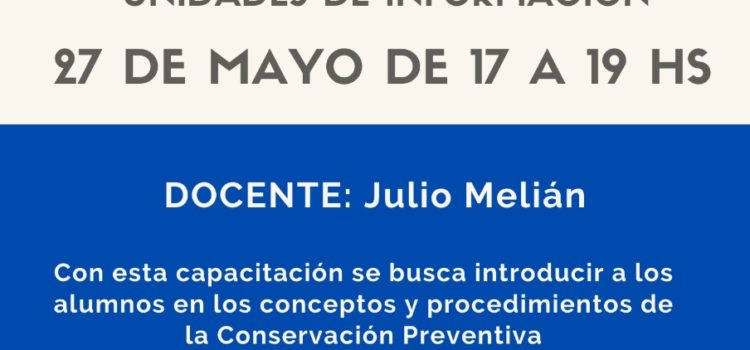 Taller-Curso Introducción a la Conservación Preventiva en Unidades de Información