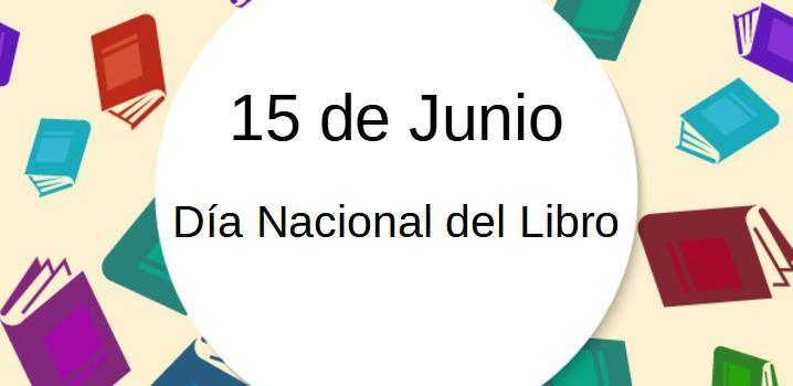 15 de Junio Día Nacional del Libro