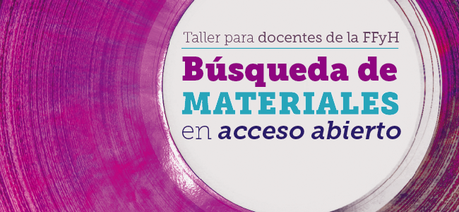 """Taller """"Búsqueda de materiales en Acceso Abierto"""""""