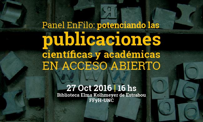 Panel EnFilo: potenciando las publicaciones científicas y académicas en Acceso Abierto