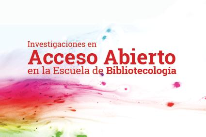 """Panel """"Investigaciones en Acceso Abierto en la Escuela de Bibliotecología de la UNC"""""""